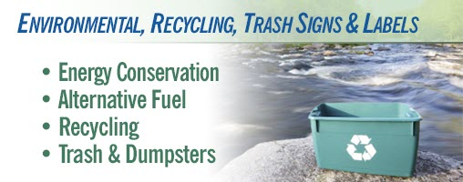 Environmental, Recycling, and Trash Signs & Labels